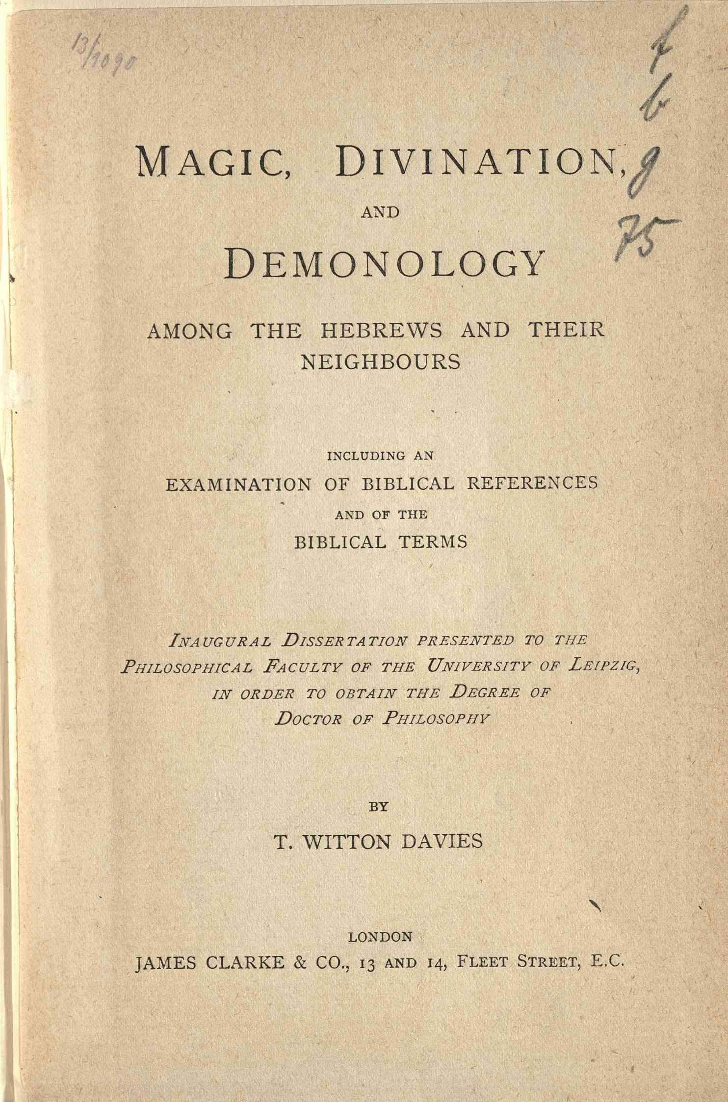 Magic, divination, and demonology among the Hebrews and their neighbours