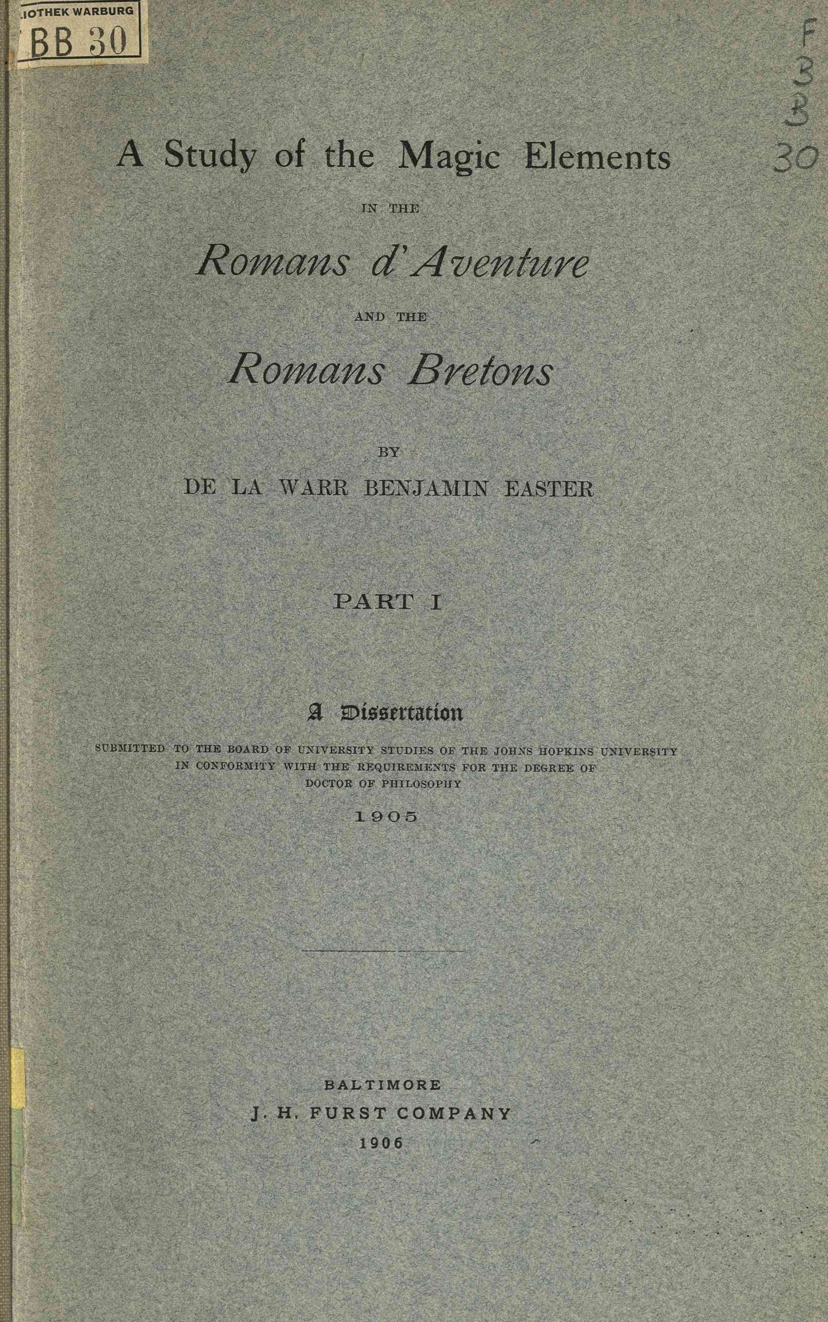 Study of the magic elements in the romans d'aventure and the romans bretons