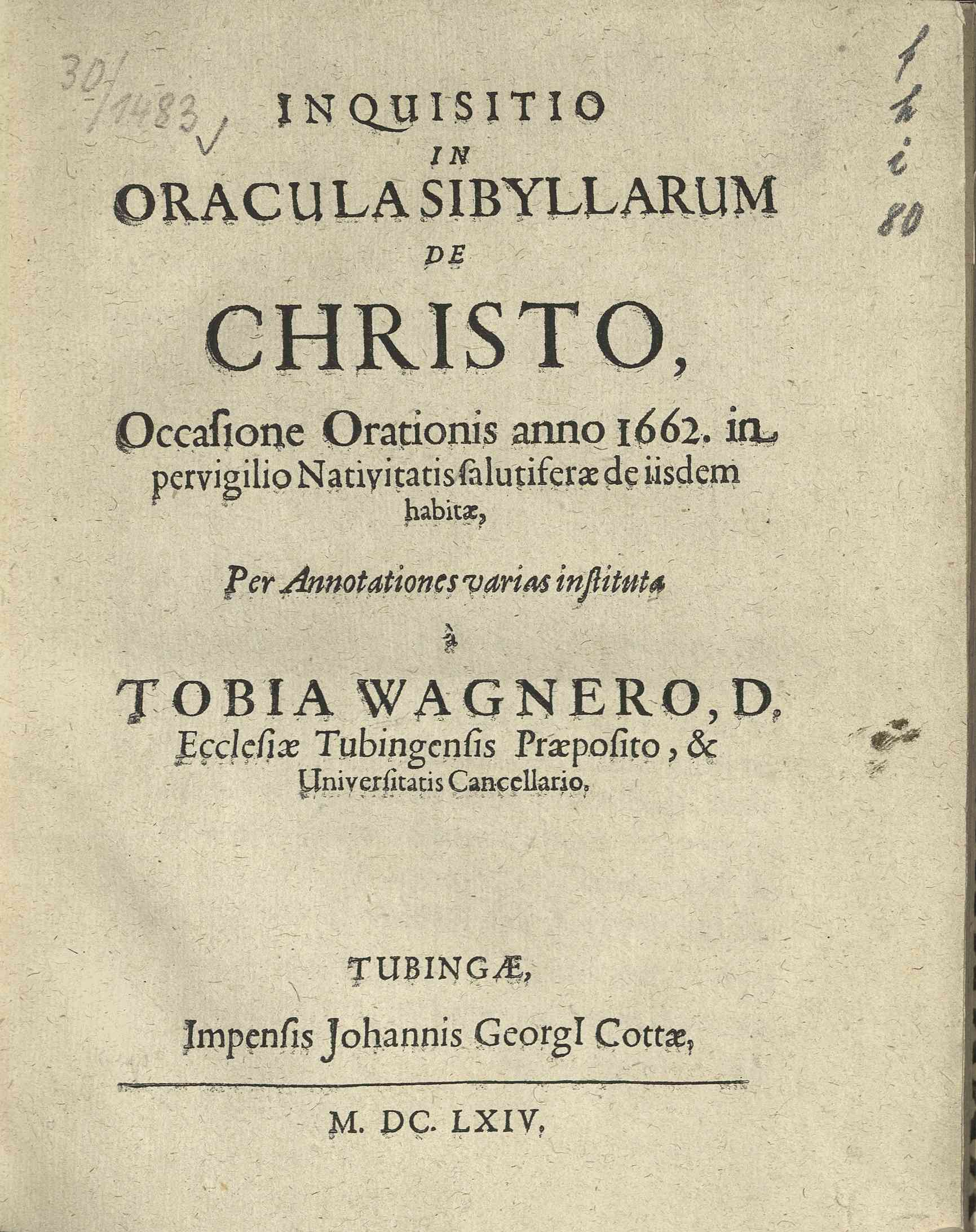 Inquisitio in oracula sibyllarum de Christo, occasione orationis anno 1662...