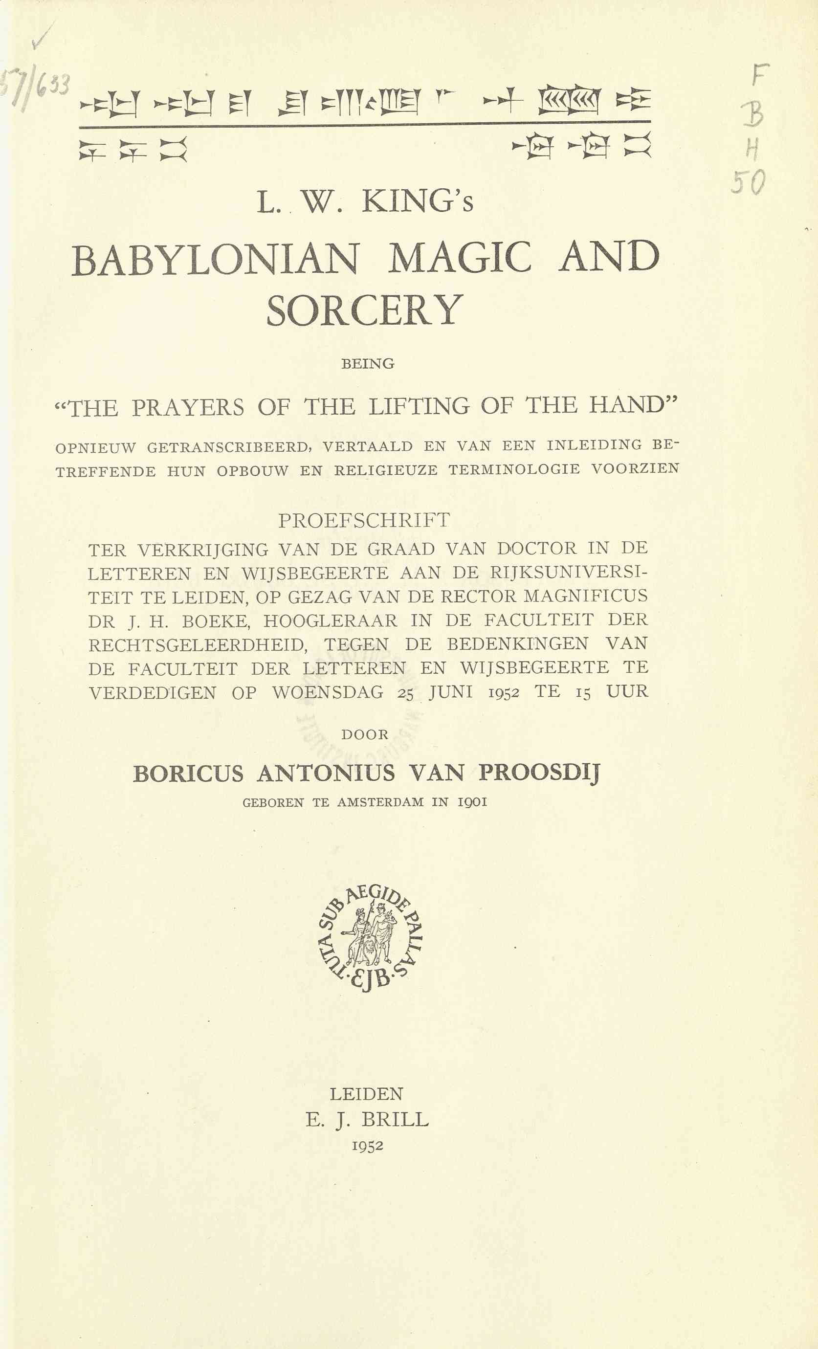 "Babylonian magic and Sorcery being ""The prayers of the lifting of the hand""..."