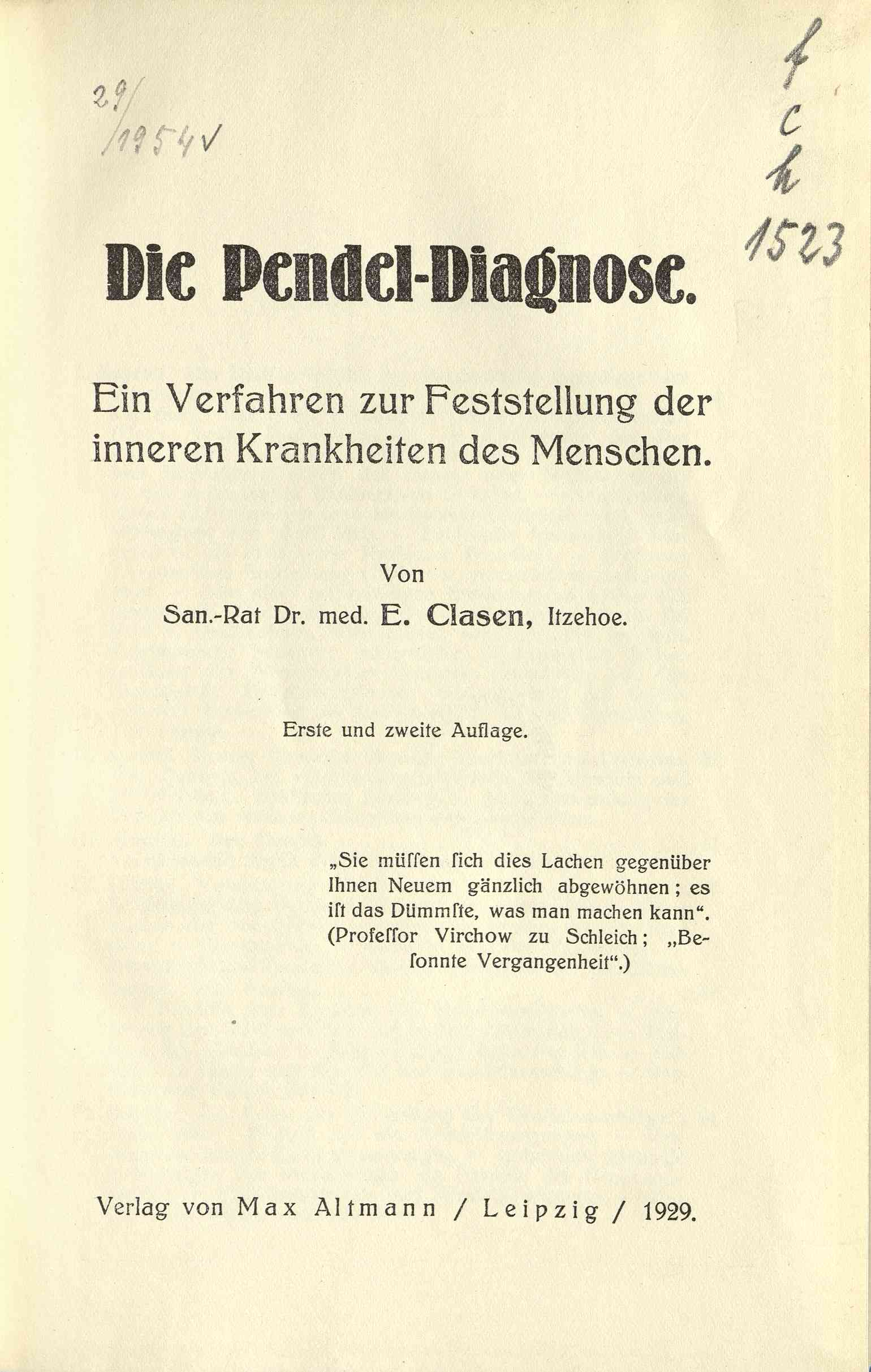 Pendel-Diagnose, Die